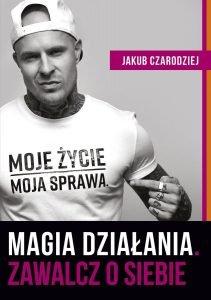 Magia działania. Zawalcz o siebie - kup na TaniaKsiazka.pl