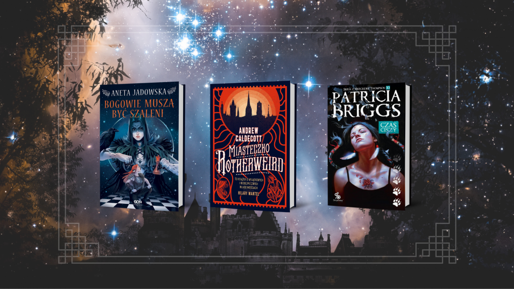 Marcowe zapowiedzi fantasy – fantastycznych książek szukaj na TaniaKsiazka.pl