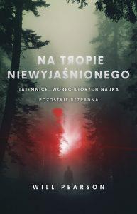Na tropie niewyjaśnionego - kup na TaniaKsiazka.pl
