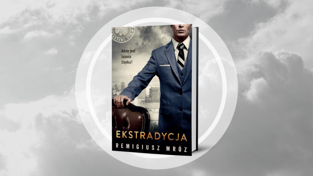 Nowa Chyłka – Ekstradycja dostępna już na TaniaKsiazka.pl