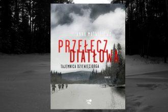 Recenzja książki Przełęcz Diatłowa