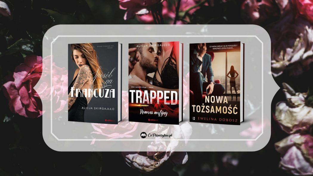 Romans gorące zapowiedzi – znajdziesz na TaniaKsiazka.pl