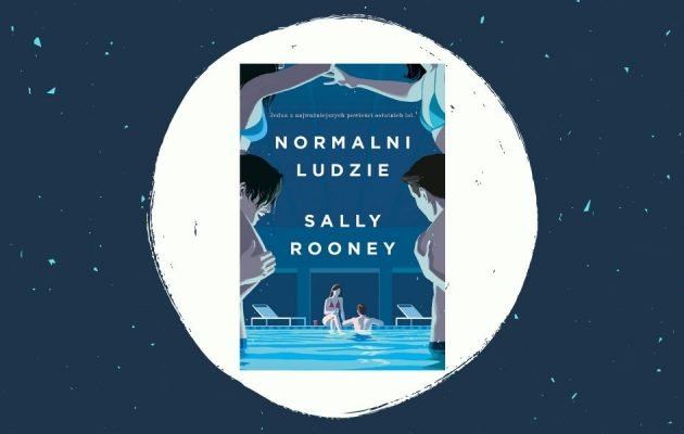 Normalni ludzie - recenzja książki Sally Rooney