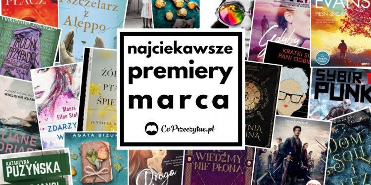 Wybieramy najciekawsze książkowe premiery marca