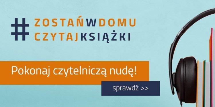 #zostańwdomu - pomysły na spędzenie czasu od TaniaKsiazka.pl >