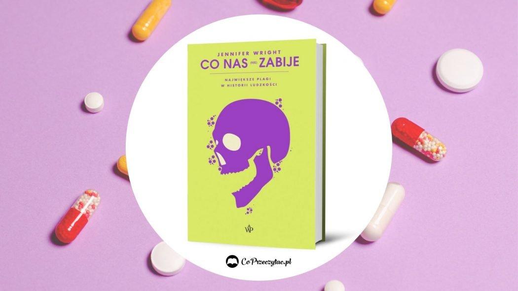 Co nas (nie) zabije – książka do kupienia na TaniaKsiazka.pl