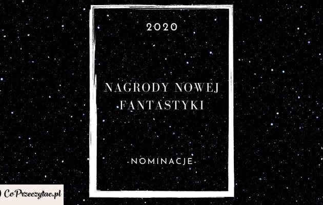 Nominacje do Nagród Nowej Fantastyki 2020
