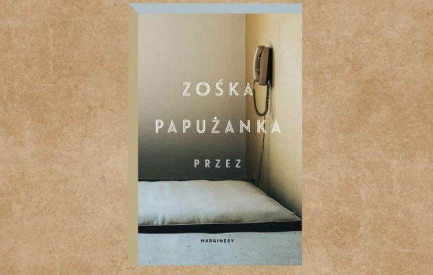 Nowość od Zośki Papużanki - kup na TaniaKsiazka.pl