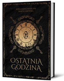 Ostatnia godzina – książkę znajdziesz na na TaniaKsiazka.pl