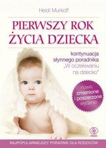 Pierwszy rok życia dziecka - zobacz na TaniaKsiazka.pl