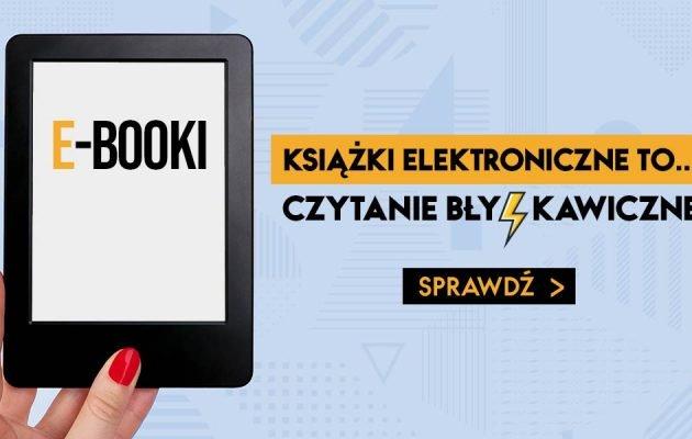 E-booki w TaniaKsiazka.pl - zamów, zapłać i czytaj bezpiecznie