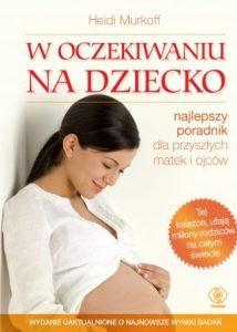 W oczekiwaniu na dziecko - kup na TaniaKsiazka.pl