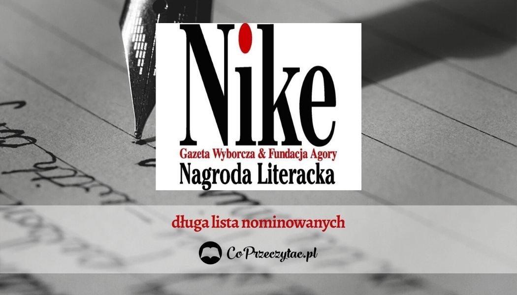 Nagroda Literacka Nike 2020 - ogłoszono nominacje!