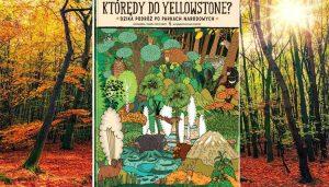 Którędy do Yellowstone - kup na TaniaKsiazka.pl