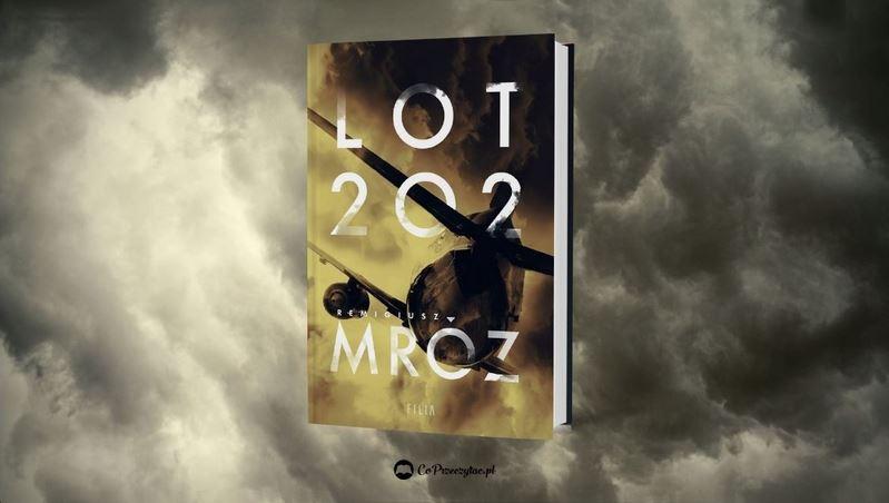 Nowa książka Mroza Lot 202 – książkę znajdziesz na TaniaKsiazka.pl