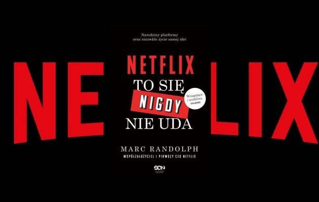 Reportaż Netflix. To się nigdy nie uda - kup na TaniaKsiazka.pl