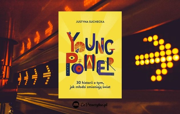 Recenzja Young power!