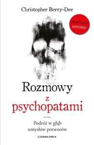 Rozmowy z psychopatami - zobacz na TaniaKsiazka.pl