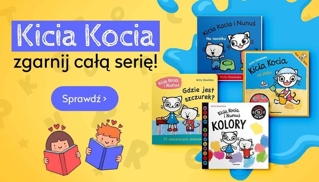 Seria Kicia Kocia - sprawdź w TaniaKsiazka.pl