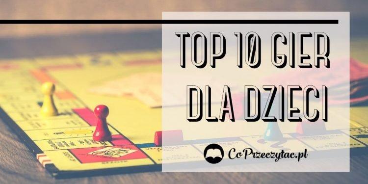 Top 10 gier dla dzieci na nudę