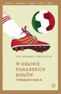 W krainie piłkarskich bogów - zobacz na TaniaKsiazka.pl