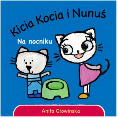 Kicia Kocia i Nunuś. Na nocniku