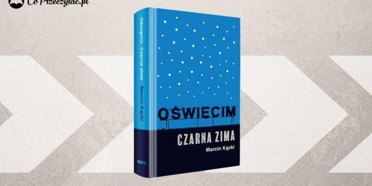 Po Białymstoku - Oświęcim, nowa książka Marcina Kąckiego