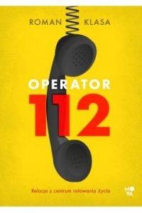 Operator 112 - kup na TaniaKsiazka.pl