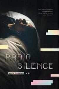 Książki dla młodzieży - Radio silence. Sprawdź w TaniaKsiazka.pl