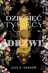 Dziesięć tysięcy drzwi - zobacz na TaniaKsiazka.pl
