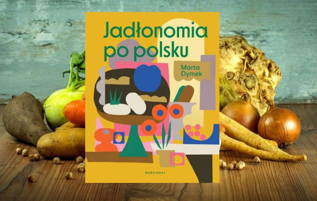 Jadłonomia po polsku - kup na TaniaKsiazka.pl