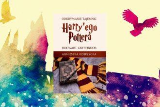 Odkrywanie tajemnic Harry'ego Pottera - kup na TaniaKsiazka.pl