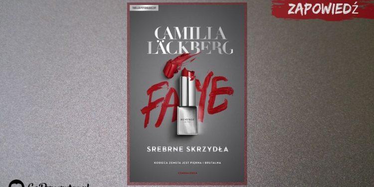 Srebrne skrzydła - nowa książka Camilli Läckberg. Zapowiedź