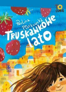Truskawkowe lato - kup na TaniaKsiazka.pl