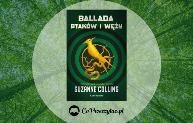 Ballada ptaków i węży, recenzja nowej książki z serii Igrzyska śmierci