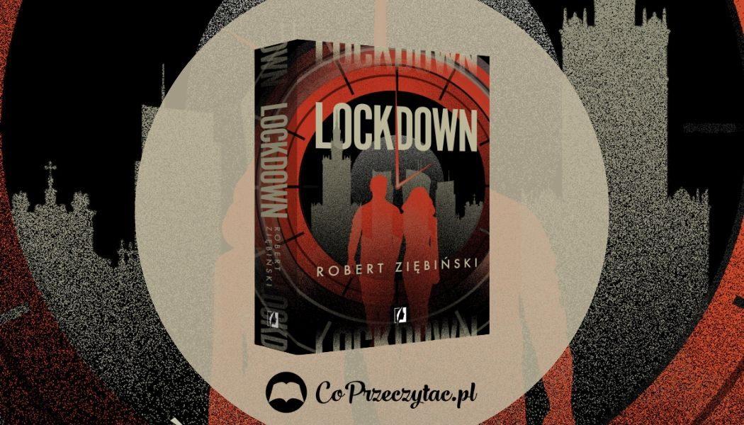 LockdownRoberta Ziębińskiego. Sprawdź w TaniaKsiazka.pl >