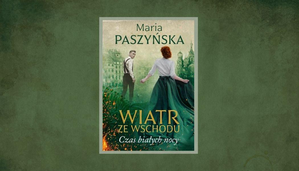 Nowa powieść Marii Paszyńskiej. Sprawdź >