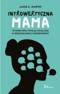 Introwertyczna mama - sprawdź na TaniaKsiazka.pl