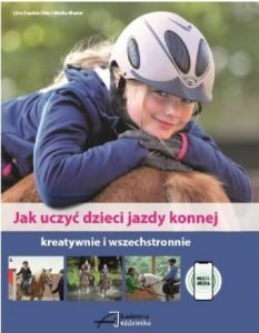 Jak uczyć dzieci jazdy konnej - kup na TaniaKsiazka.pl