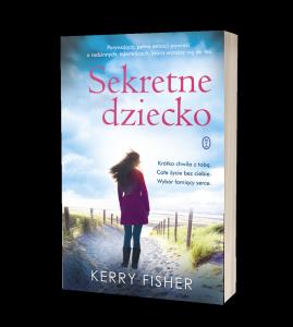 Książkę Sekretne dziecko znajdziesz na www.taniaksiazka.pl >>