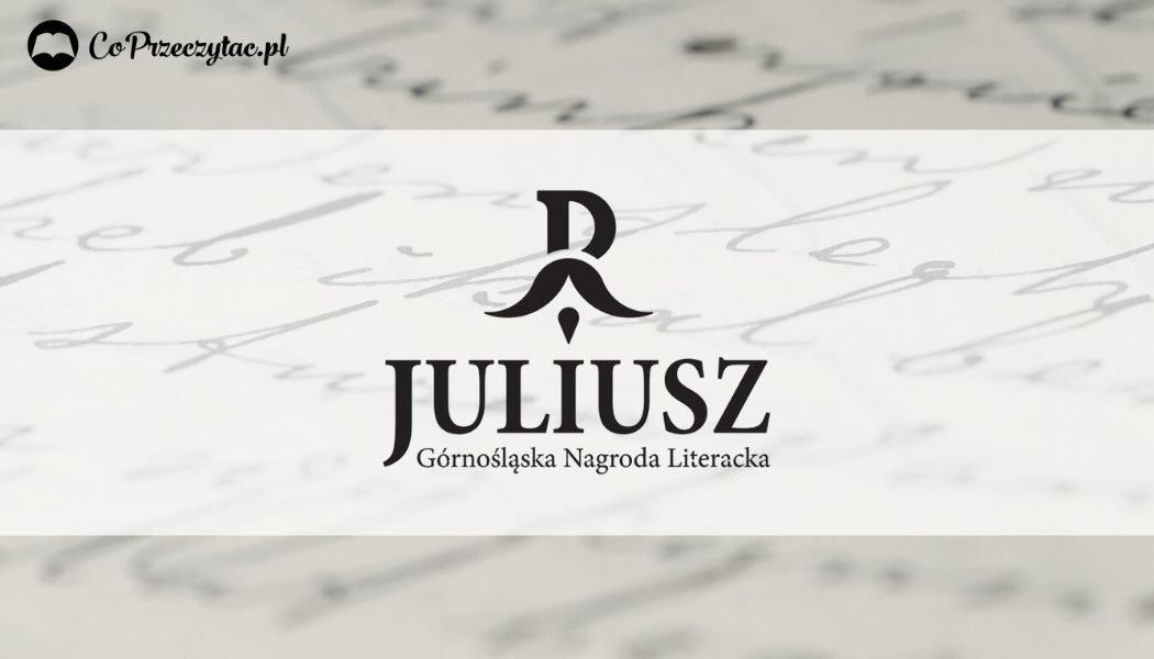 Nagroda Literacka Juliusz- znamy finalistów