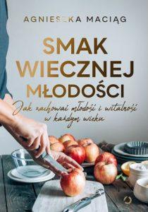 Smak wiecznej młodości - kup na TaniaKsiazka.pl