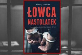 Recenzja książki Łowca nastolatek