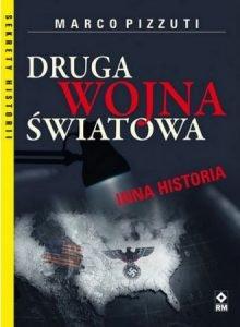 Druga Wojna Światowa Inna historia - sprawdź na TaniaKsiazka.pl