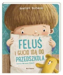 Feluś i Gucio idą do przedszkola – książkę znajdziesz na TaniaKsiazka.pl