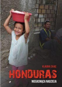 Honduras.Niegasnąca nadzieja