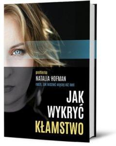Poradniki: Jak wykryć kłamstwo – książkę znajdziesz na TaniaKsiazka.pl