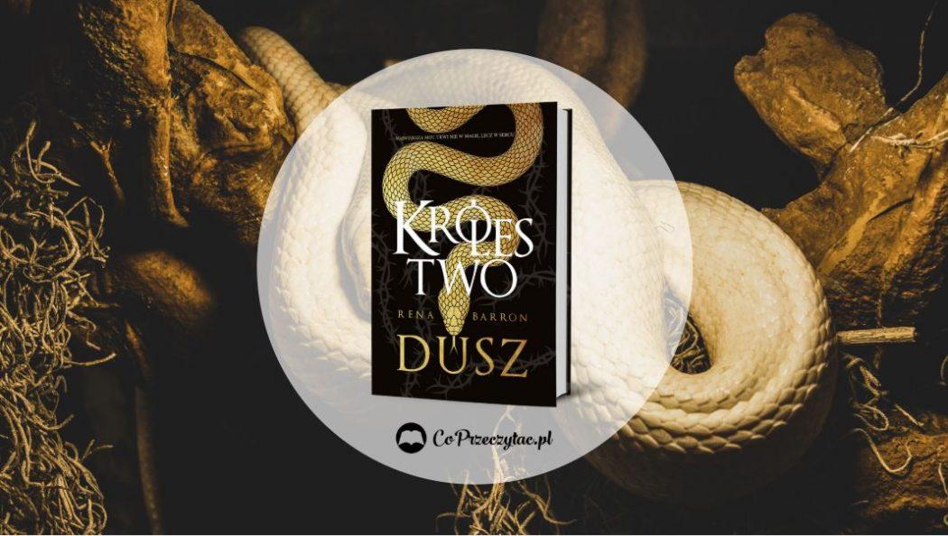 Królestwo dusz – książki szukaj na TaniaKsiazka.pl