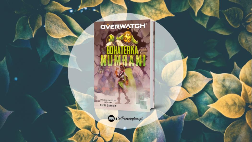 Overwatch: Bohaterka Numbani – książkę znajdziesz na TaniaKsiazka.pl