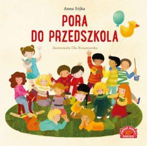 Pora do przedszkola – książkę znajdziesz na TaniaKsiazka.pl